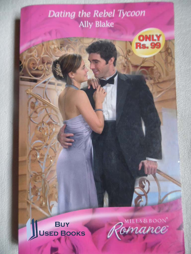 ally blake dating the rebel tycoon Find great deals for romance: dating the rebel tycoon 4109 by ally blake (2009, paperback) shop with confidence on ebay.