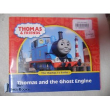 THOMAS & FRIENDS THOMAS AND THE GHOST ENGINE
