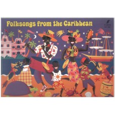 Folksongs from the Caribbean (Faber Edition)
