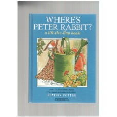 Where's Peter Rabbit?: A Lift-the-flap Book