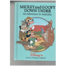 Mickey and Goofy Down under (An adventure in Australia)