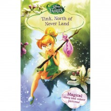 Disney Fairies Tink, North of Never Land