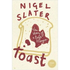 Toast: The Story of a Boy's Hunger (Stranger Than…)