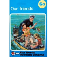 Key Words 06 Our Friends (a Series) (Key Words Reading Scheme)