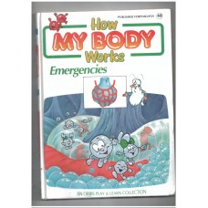 How my body works - Emergencies