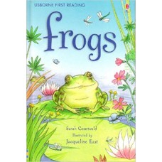 Frogs - Level 3 (Usborne First Reading)