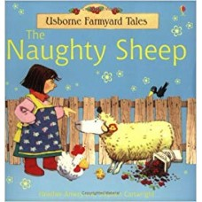 The Naughty Sheep (Farmyard Tales)