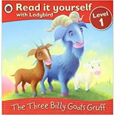 The Three Billy Goats Gruff (Read it Yourself Level - 1)