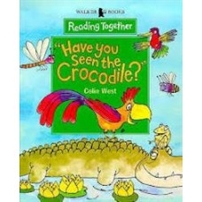 """Reading Together Level 4: """"Have You Seen the Crocodile?"""""""
