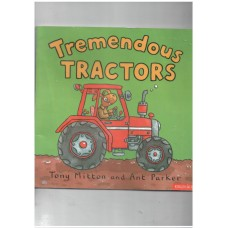 Amazing Machines:Tremendous Tractor