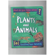 What do you know about plants and animals?