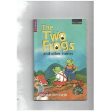 Oxford Reading Treasure: The Two Frogs and Other Stories