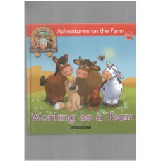 Working as a team - Adventures on the farm