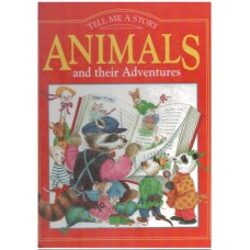 Animals and Their Adventures (Tell Me a Story)