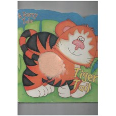 Tiger's Tale (Wild Animal Touch and Feel)
