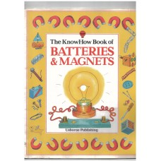 The Knowhow Book of Batteries and Magnets (Know How Books)