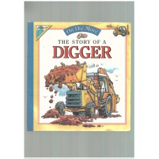The Story of a Digger (On the Move)