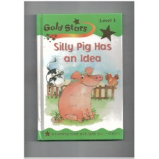 Silly Pig (Gold Stars Readers)