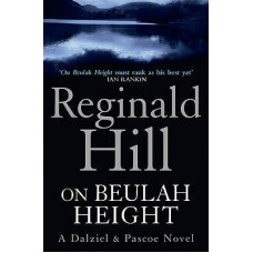 On Beulah Height (Dalziel & Pascoe #17)