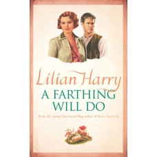 A Farthing Will Do (April Grove, a Street at War #8)