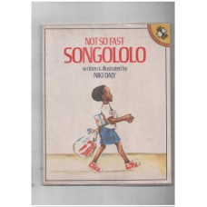 Not so Fast Songololo (Picture Puffin)