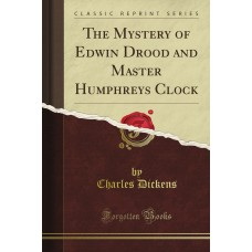 The Mystery of Edwin Drood & Master Humphrey's Clock