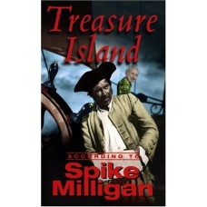 Treasure Island According To Spike Milligan (According to Spike Milligan)