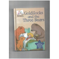 Goldilock and the three bears(First readers)