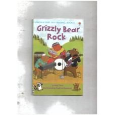 Grizzly bear rock. Usborne very first reading - Book 5