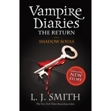 Shadow Souls (The Vampire Diaries: The Return #2)