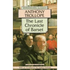 The Last Chronicle of Barset (Chronicles of Barsetshire #6)