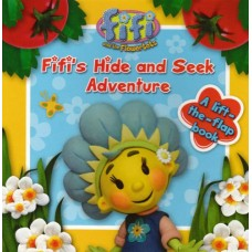 Fifi and the Flowertots – Hide and Seek Adventure: Lift-the-Flap Board Book