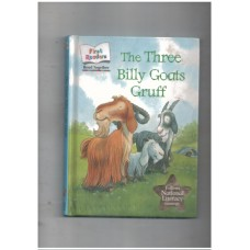 The three billy goats gruff - first readers