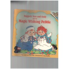 Raggedy ann and and and the magic washing pebble