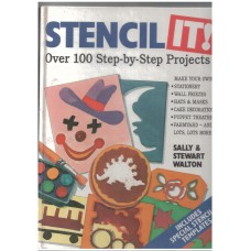 Stencil It!  Over 100 step-by-step project