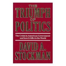 The Triumph of Politics- American Government, how it affects the World