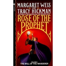 The Will of the Wanderer (Rose of the Prophet #1)