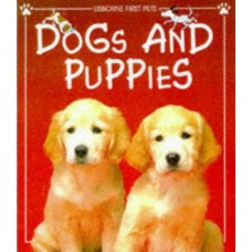 Dogs and Puppies (Usborne First Pets Series)