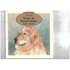 Leisure Arts 27 : Painting - Dogs in watercolour