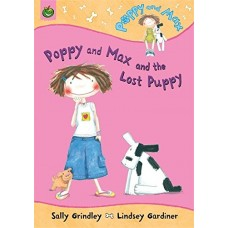 Poppy And Max: Poppy And Max And The Lost Puppy