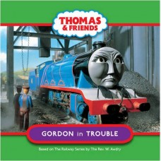 Gordon in Trouble (Thomas and Friends TV Board Book)