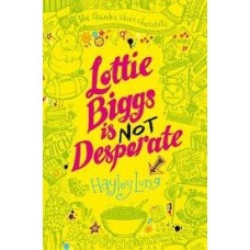 Lottie Biggs is (Not) Desperate (Lottie Biggs #2)