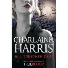 All Together Dead (Sookie Stackhouse #7)