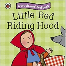 Touch and Feel Fairy Tales Little Red Riding Hood (Ladybird Tales)