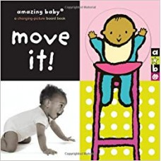 Move It!: Amazing Baby (Emma Dodd Series)
