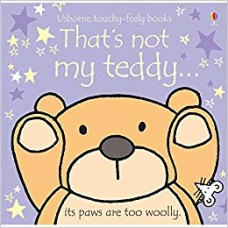 That's Not My Teddy (Usborne Touchy Feely Books) (Usborne Touchy Feely Book)