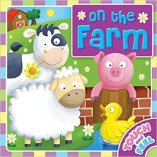 On the farm (Touch and feel)