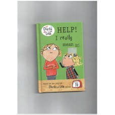 Help! I really mean it! Charlie and Lola