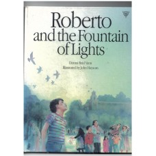 Roberto and the Fountain of Lights