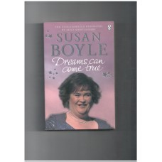 Susan Boyle : Dreams Can Come True